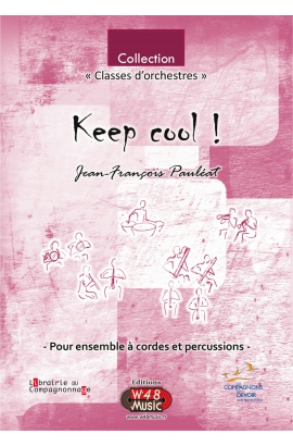 "Partition ""Keep cool ! "" (Pour Ensemble à Cordes et Percussions)"