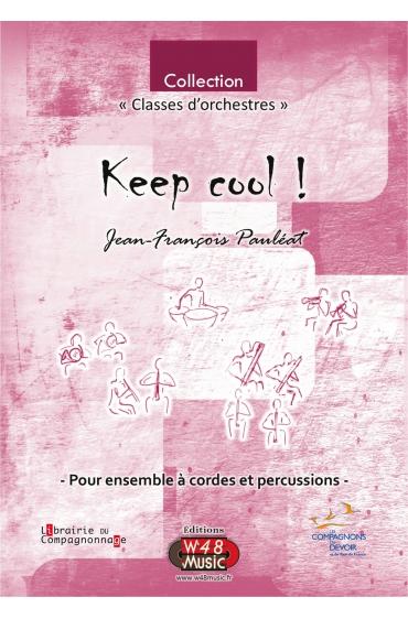 """Partition E-Score """"Keep cool ! """" (Pour Ensemble à Cordes et Percussions)"""