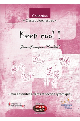 "Partition ""Keep cool ! "" (Pour Ensemble à Vents et Section rythmique)"