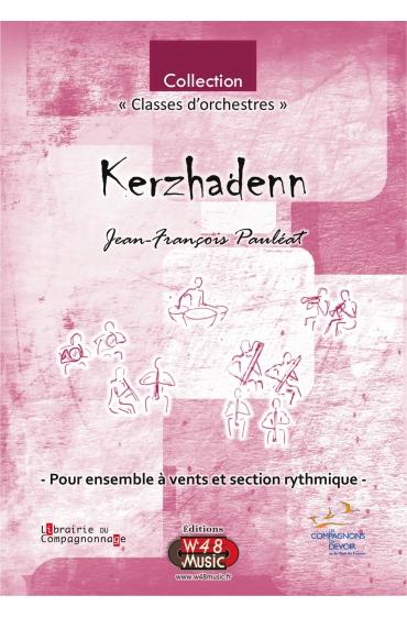 """Partition """"Kerzhadenn"""" (Pour Ensemble à Vents et Section rythmique)"""