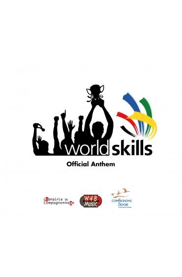 """Single Numérique """"Worldskills"""" (Official Anthem)"""